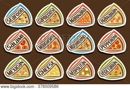 Vector Pizza Set, 12 Cut Out Illustrations With Traditional Italian Fastfood Shacks With Diverse Tex