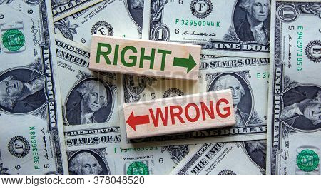 Right Way Vs Wrong Way, Improvement And Change Management Business Concept. Words 'right, Wrong' On