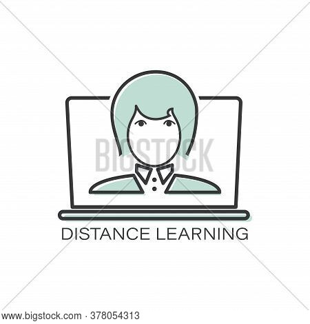Distance Learning. Girl. Vector Line Icon Teacher, Student. Template For A Thematic Site.