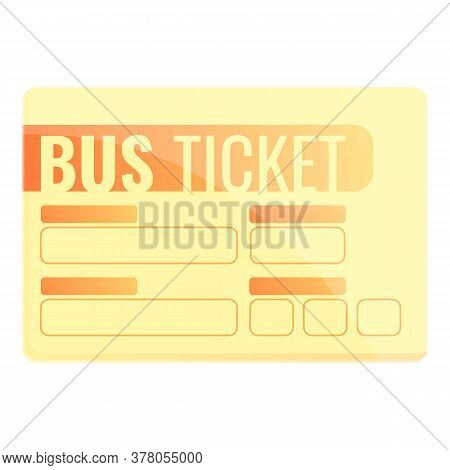Bus Ticket Icon. Cartoon Of Bus Ticket Vector Icon For Web Design Isolated On White Background