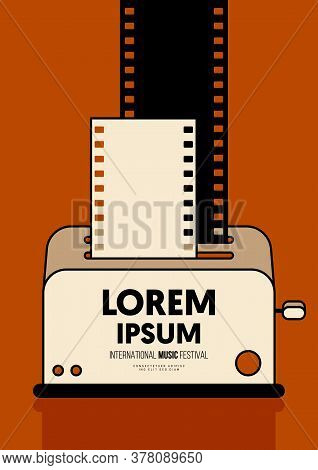 Movie And Film Poster Design Template Background With Filmstrip And Toaster. Graphic Design Element