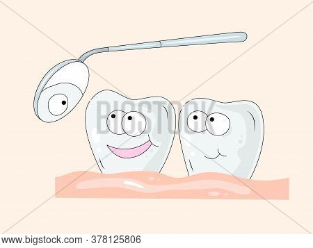 Colored Illustration About Health And Tooth Care. White Toothes Looks At The Tooth Mirror. Great Ill