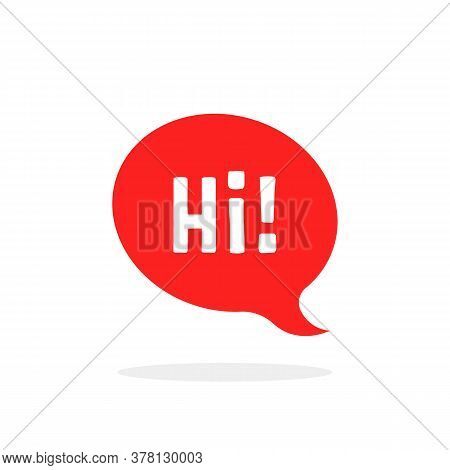 Red Speech Bubble With Hi Word. Concept Of Fun Emblem Like Salutation And Hello Text In Minimal Popu