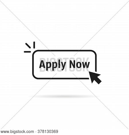 Black Thin Line Apply Now Button. Concept Of Easy Make An Application In Internet Website Or Exam Lo