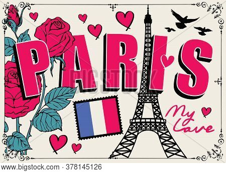 French Postcard Or Banner With The Famous Eiffel Tower, Roses, Hearts, Pigeons And French Flag. Flat