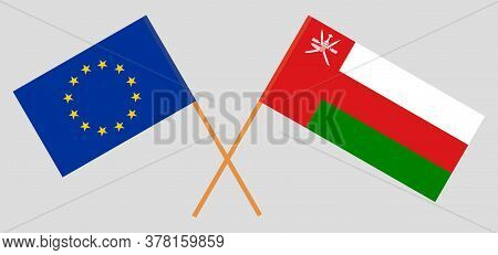 Crossed Flags Of Oman And The Eu. Official Colors. Correct Proportion. Vector Illustration