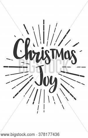 Christmas Joy Wishes Lettering In Doodle Style. Vector Festive Illustration. Christmas Wish Text Let
