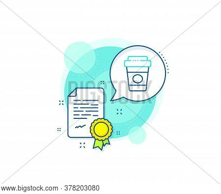 Hot Latte Cup Sign. Certification Complex Icon. Takeaway Coffee Line Icon. Tea Drink Mug Symbol. Cer