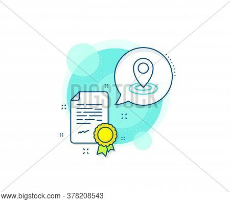 Map Pointer Sign. Certification Complex Icon. Location Line Icon. Certificate Or Diploma Document. L