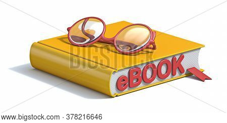 Ebook Concept Yellow Book With Eyeglasses 3d Render Illustration Isolated On White Background