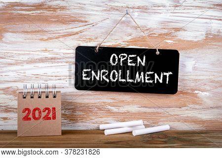 Open Enrollment. Small Chalk Board And White Chalk