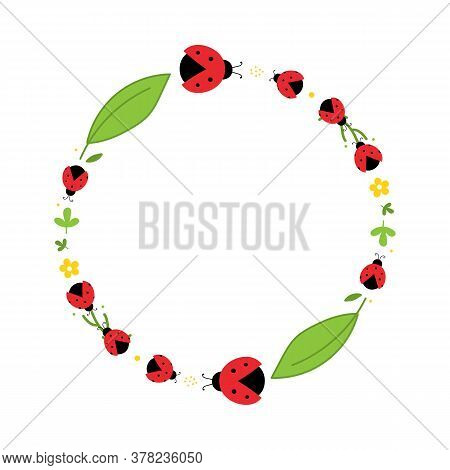 Round Vector Frame, Card Template With Red Ladybug Beetles, Leaves And Flowers For Spring And Summer