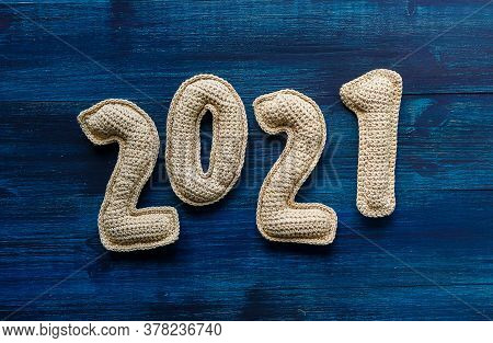 Numerals 2021 Made Of Crochet Handmade Numbers. New Year Concept.
