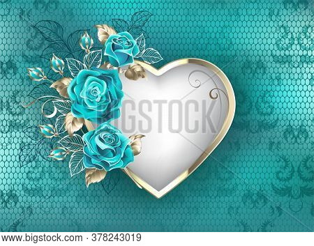 Heart With Frame Of White Gold, Decorated With Turquoise Roses With White And Gold Leaves On Turquoi