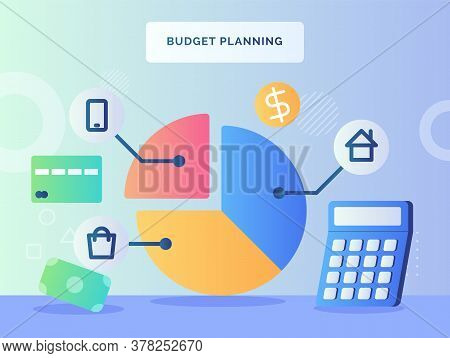 Budged Planning Concept Pie Chart Piece House Shopping Smartphone Nearby Calculator Money Bankcard W