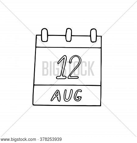 Calendar Hand Drawn In Doodle Style. August 12. International Youth Day, Date. Icon, Sticker, Elemen