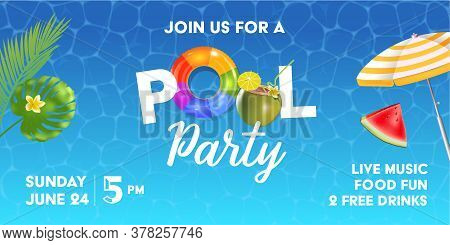 Pool Party Poster Template. Background With Pool Surface, Palm Leaves, Beach Umbrella And Rubber Bal