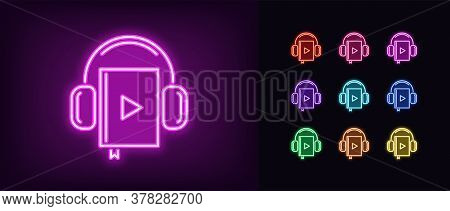 Neon Audiobook Icon. Glowing Neon Audio Book Sign With Headphones, Online Library In Vivid Colors. I