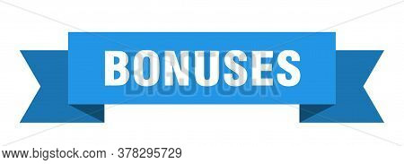 Bonuses Ribbon. Bonuses Isolated Band Sign. Bonuses Banner