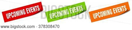 Upcoming Events Sticker. Upcoming Events Square Isolated Sign. Upcoming Events Label