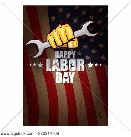 Labor Day Usa Vertical Poster, Background Or Flyer With Strong Clenched Fist Isolated On Usa Flag La