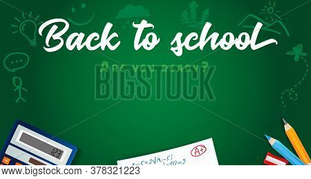Back To School Vector Banner Design With Colored Pencils, School Items And Space For Text On Green B