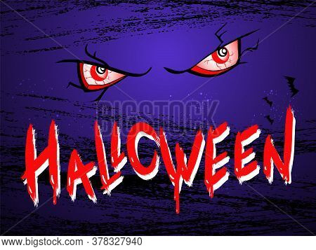 Vector Illustration With Ominous Eyes Of The Pumpkin On The Grunge Night Background With Text Hallow