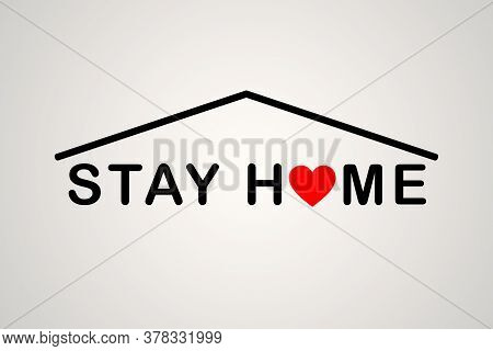 Stay At Home Icon. Staying At Home During A Pandemic Print. Home Quarantine Illustration.