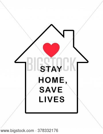 Stay Home Icon. Staying At Home During A Pandemic Print. Home Quarantine Illustration. Poster With H
