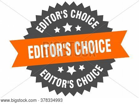 Editors Choice Sign. Editors Choice Circular Band Label. Round Editors Choice Sticker