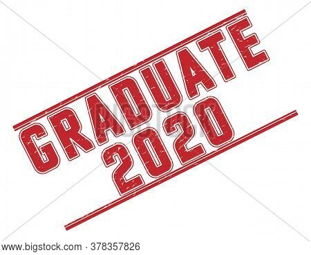 Stamp Graduate 2020 With Scuff On A White Background. The Grunge Style. Vector Illustration