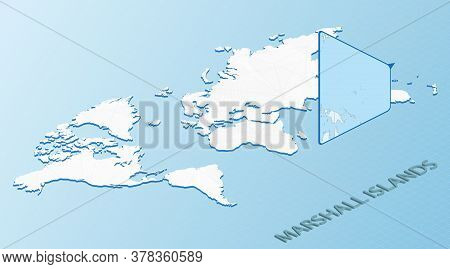 World Map In Isometric Style With Detailed Map Of Marshall Islands. Light Blue Marshall Islands Map
