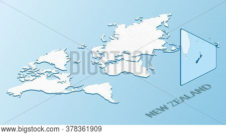 World Map In Isometric Style With Detailed Map Of New Zealand. Light Blue New Zealand Map With Abstr