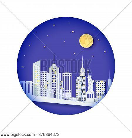 New York Night Landscape In Round Frame In Paper Cut Style. Cut Out Skyscraper, Bridge, Statue Of Li