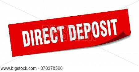 Direct Deposit Sticker. Direct Deposit Square Sign. Direct Deposit. Peeler