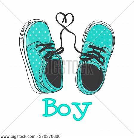 Boy Text With Pair Little Sneakers. Hand Drawing Modern Fashion Print Design For Kids. Vector Stock