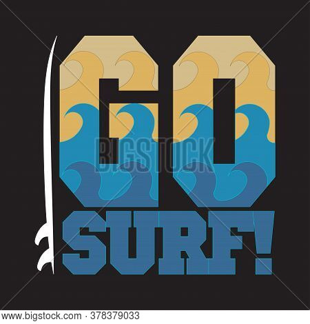 Go Surfing, Miami Beach, Florida Surfing T-shirts, T-shirt Inscription