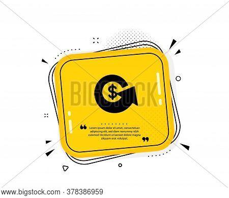 Dollar Exchange Icon. Quote Speech Bubble. Money Refund Sign. Cashback Symbol. Quotation Marks. Clas