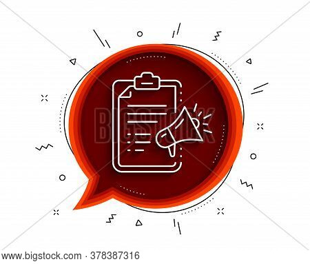 Megaphone Checklist Line Icon. Chat Bubble With Shadow. Advertisement Device Symbol. Brand Ambassado