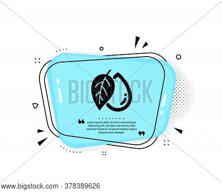 Mineral Oil Icon. Quote Speech Bubble. Organic Tested Sign. Water Drop Symbol. Quotation Marks. Clas