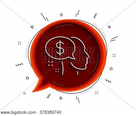 Pay Line Icon. Chat Bubble With Shadow. Think About Money Sign. Beggar Symbol. Thin Line Pay Icon. V