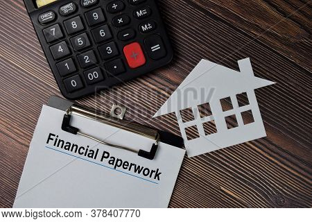 Financial Paperwork Text Write On Paperwork Isolated On Office Desk.