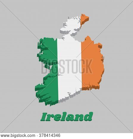 3d Map Outline And Flag Of Ireland, A Vertical Tricolor Of Green White And Orange. With Name Text Ir
