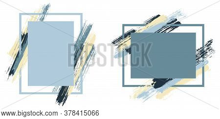 Glamour Frames With Paint Brush Strokes Vector Collection. Box Borders With Painted Brushstrokes Bac
