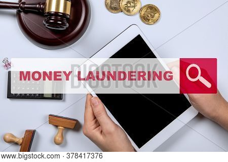 Money Laundering. Taxes, Profits, Laws And The Criminal World Concept