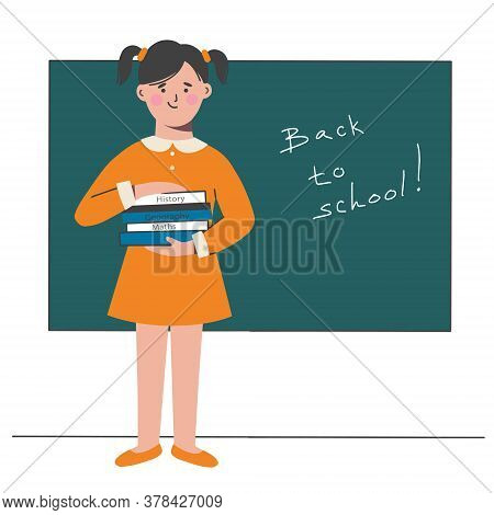 A Schoolgirl With Textbooks In Her Hands Stands At The Blackboard In The Classroom. Vector Illustrat