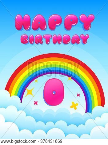 Newborn Happy Birthday. Banner With Rainbow And Clouds. Zero Year Anniversary Celebrating Icon. Colo