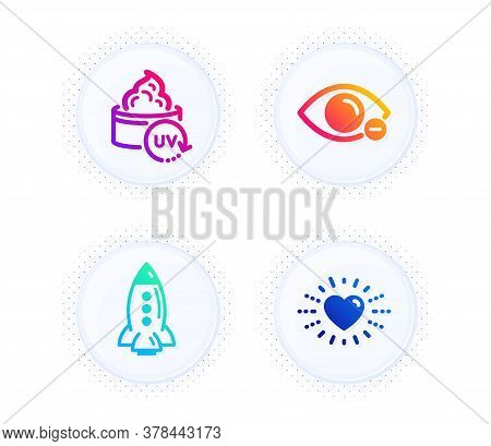 Rocket, Myopia And Uv Protection Icons Simple Set. Button With Halftone Dots. Heart Sign. Spaceship,
