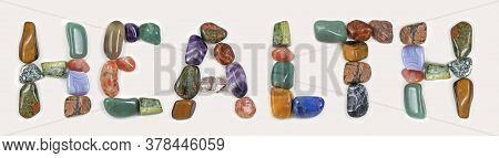 Tumble Stone Healing Crystals Spelling Out Health - Random Different Coloured Healing Stones Formed