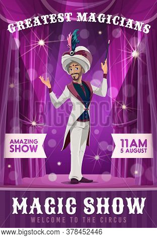 Magician Wizard, Circus Poster, Magic Show Illusionist In Hat, Vector Tricks Performer. Big Top Circ